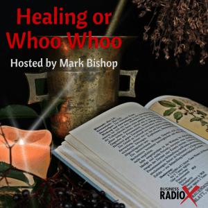 Tucson Business Radio – Healing or Whoo Whoo