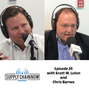 Supply Chain Now Radio Episode 35