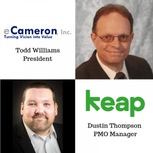 PROJECT MANAGEMENT OFFICE HOURS eCameron President Todd Williams and Keap PMO Manager Dustin Thompson