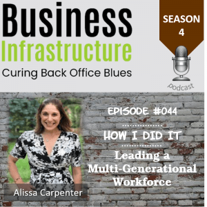 Episode 44: Leading a Multi-Generational Workforce with Alissa Carpenter