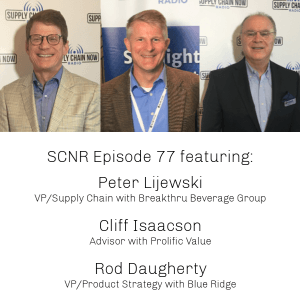 Supply Chain Now Radio Episode 77