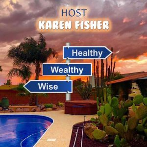 Healthy Wealthy & Wise Ep 11: Kathy Peake, Peake Financial