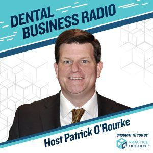 "Introduction to ""Dental Business Radio,"" with Patrick O'Rourke"