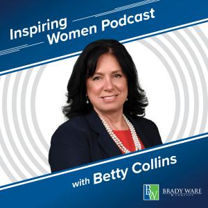 Inspiring Women, Episode 6:  No One Will Value You More Than You
