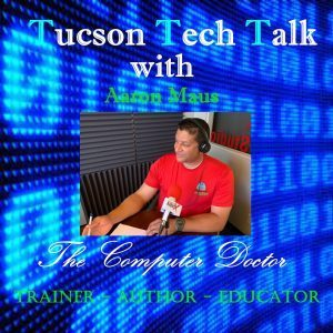 Tucson Tech Talk w/ Computer Doctor of Tucson: Ep 1