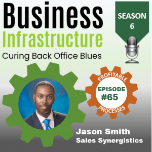 Episode 65: Jason Smith's Sales Synergistics Process