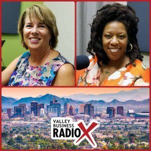 Susan Ratliff with Susan Ratliff Presents and LaCoya Shelton with Revolutionary HR Consulting broadcasting live from the Valley Business RadioX studio in Phoenix, Arizona