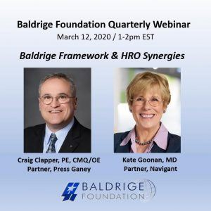 LEADER DIALOGUE: Synergies Between the Baldrige Performance Excellence Framework and Press Ganey's High Reliability Model