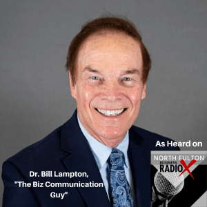"Dr. Bill Lampton, ""The Biz Communication Guy,"" Championship Communication"
