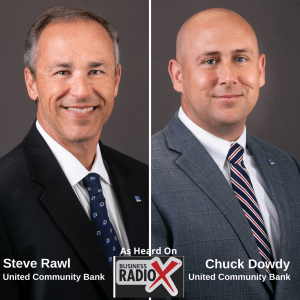 Steve Rawl and Craig Dowdy, United Community Bank
