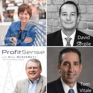 ProfitSense with Bill McDermott, Episode 12: Deanne Barnes, Evans Tool & Die; David Sergile, STONE Resource Group; and Tom Vitale, Northwestern Mutual