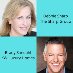 Customer Experience Radio Welcomes Brady Sandahl with KW Luxury Homes and Debbie Sharp with The Sharp Group