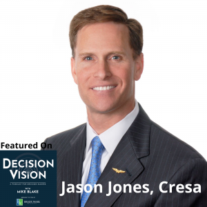 Decision Vision Episode 89: Should I Allow or Require my Employees to Work From Home? – An Interview with Jason Jones, Cresa