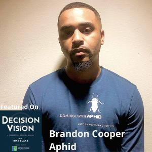 Decision Vision Episode 92:  Should I Pivot? – An Interview with Brandon Cooper, Aphid