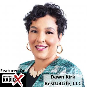 Heartbeat Leadership:  Keeping People First, with Dawn Kirk, BestU4Life, LLC