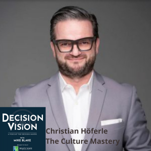 Why Should I Care About Company Culture?, with Christian Höferle, The Culture Mastery