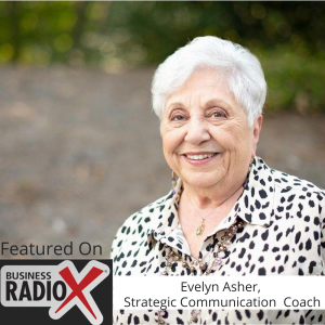 How Our Perceptions Limit the Success of Our Business, with Strategic Communication Coach Evelyn Asher