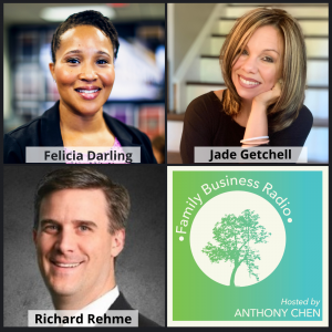 Felicia Darling, DTSpade Specialized Real Estate, Jade Getchell, Enlighten Design & Marketing, and Richard Rehme, Intelligent Office (Family Business Radio, Episode 15)