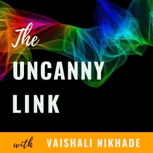 Vaishali Nikhade with The Uncanny Link