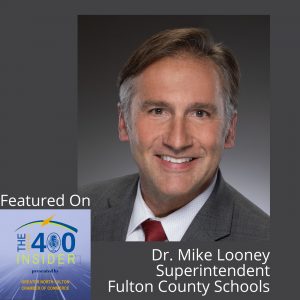 Fulton County Schools Update with Superintendent Dr. Mike Looney