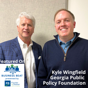 Frazier & Deeter's Business Beat: Kyle Wingfield, Georgia Public Policy Foundation