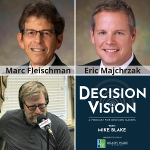 Decision Vision Episode 106:  Should We Think Outside the Box for Our Next Chief Executive? – An Interview with Marc Fleischman and Eric Majchrzak, BeachFleischman