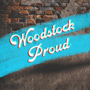 Woodstock Proud