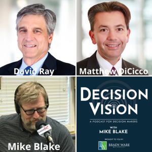 Decision Vision Episode 114:  Should I Let My Children Take Over the Business? – An Interview with David Ray and Matthew DiCicco of Eubel, Brady & Suttman