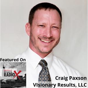 Craig Paxson, Visionary Results, LLC