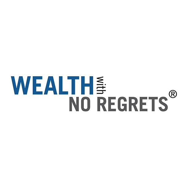 Wealth With No Regrets
