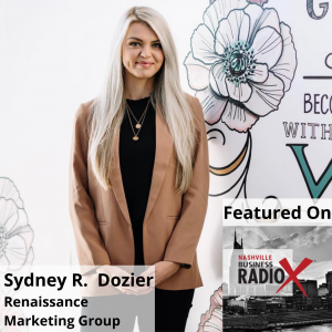 Sydney Dozier, Renaissance Marketing Group