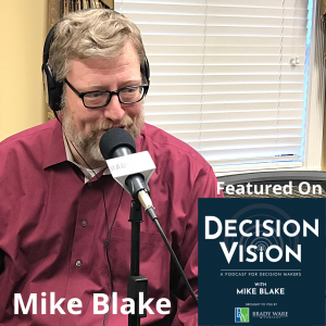 Decision Vision Episode 123:  Now What? 10 Decisions to Make in a Trans-Pandemic World