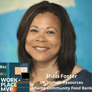 Workplace MVP: Sheri Foster, Atlanta Community Food Bank
