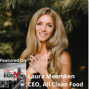 My Advice for Other Consumer Packaged Goods Startup Entrepreneurs, with Laura Meemken, All Clean Food