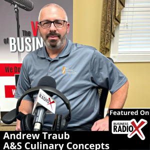 Andrew Traub, A&S Culinary Concepts