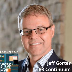 Workplace MVP: Jeff Gorter, R3 Continuum