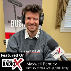 Maxwell Bentley, Bentley Media Group and Clipify